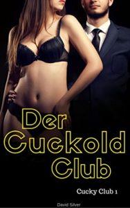 Der Cuckold Club